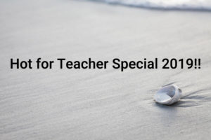 "Beach with sea shell captioned ""Hot for teacher special 2019!!"""